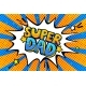 Super Dad Message in Sound Speech Bubble - GraphicRiver Item for Sale