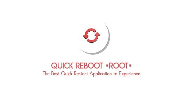 Quick Reboot [ROOT]