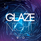 Glaze Night Party Flyer - GraphicRiver Item for Sale