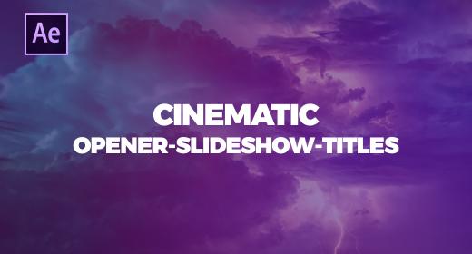 CINEMATIC SLIDESHOW-OPENER-TITLES I AE