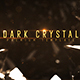 Dark Crystal - VideoHive Item for Sale