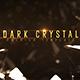 Dark Crystal - VideoHive Item for Sale