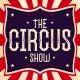 The Circus Show - Display Typeface - GraphicRiver Item for Sale
