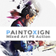 PaintoXign | Mixed Art PS Action - GraphicRiver Item for Sale