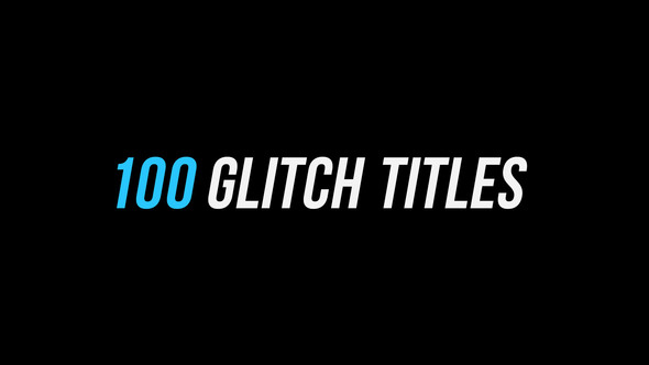100 Glitch Titles │ After Effects Version