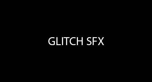 Glitch SFX Collection