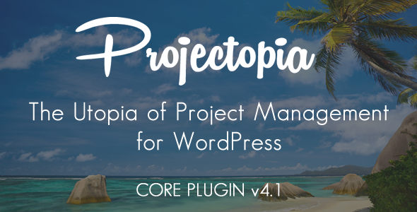 Projectopia Wordpress Project Management - CodeCanyon Item for Sale