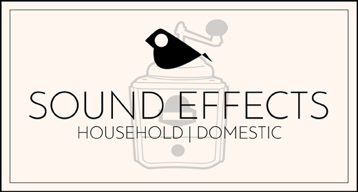 Sound Effects - Domestic Items