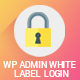 WP Admin White Label Login - WordPress Plugin For Advanced Customizable Login page