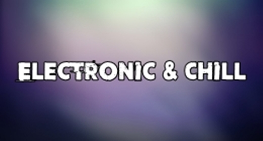 Electronic & Chill