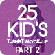 25 Kid's T-Shirt Mock-Up 2018 Part 2 - GraphicRiver Item for Sale