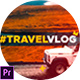 Travel Vlog - VideoHive Item for Sale