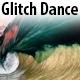 Glitch in a Dance