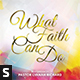 What Faith Can Do CD Album Artwork - GraphicRiver Item for Sale