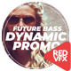 Future Bass Dynamic Promo - VideoHive Item for Sale