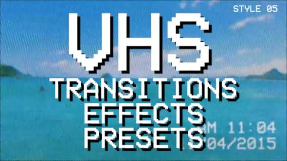 VHS Retro Effects + Presets