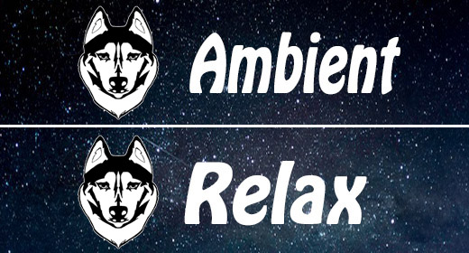 Ambient and Relax
