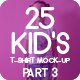25 Kid's T-Shirt Mock-Up 2018 Part 3 - GraphicRiver Item for Sale