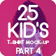 25 Kid's T-Shirt Mock-Up 2018 Part 4 - GraphicRiver Item for Sale