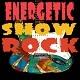Energetic Show Rock