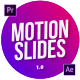 Motion Slides - VideoHive Item for Sale