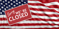Government shutdown. Sorry we re closed on US flag background. 3d illustration - PhotoDune Item for Sale