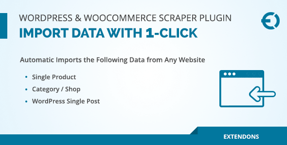 WordPress & WooCommerce Scraper Plugin, Import Data with 1-Click - CodeCanyon Item for Sale