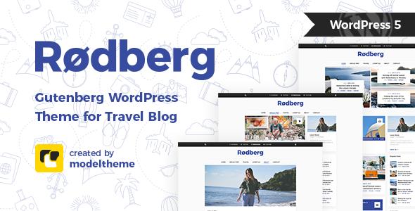 Rodberg - Travel Blog WordPress Theme Gutenberg Compatible - Personal Blog / Magazine