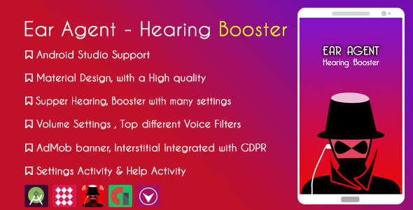 Ear Agent - Hearing Booster  & AdMob + GDPR - CodeCanyon Item for Sale
