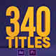 340 Titles and Lower Thirds - VideoHive Item for Sale