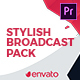 Stylish Broadcast Pack | Essential Graphics | Mogrt - VideoHive Item for Sale