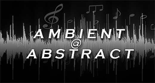 AMBIENT @ ABSTRACT