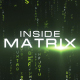 Inside Matrix - VideoHive Item for Sale