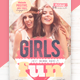 Girl Just Wanna Have Fun Flyer Template - GraphicRiver Item for Sale