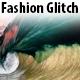 Fashion Glitch