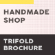 Handmade Shop Trifold Brochure 2 - GraphicRiver Item for Sale