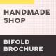 Handmade Shop Bifold / Halffold Brochure 2 - GraphicRiver Item for Sale