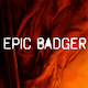 EpicBadGer