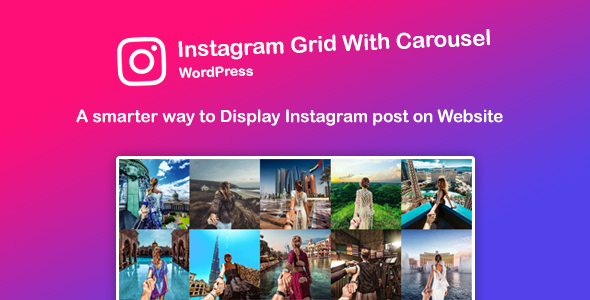 Instagram Feed : Grid and Carousel for WordPress - CodeCanyon Item for Sale