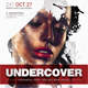 Undercover Party Flyer v2 - GraphicRiver Item for Sale
