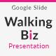 Walking Biz Google Slide Presentation - GraphicRiver Item for Sale