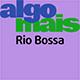 Rio Bossa