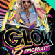 Glow Epic Party Flyer - GraphicRiver Item for Sale