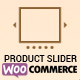 Product Slider For WooCommerce - Woo Extension to Showcase Products - CodeCanyon Item for Sale