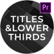 Clean Titles and Lower Thirds - For Premiere Pro - VideoHive Item for Sale
