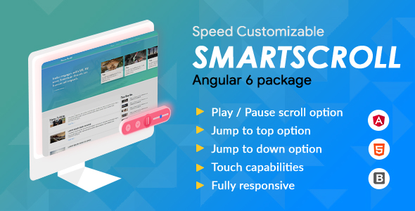 Smartscroll - Speed Customizable Auto Scroll Angular 6 package - CodeCanyon Item for Sale