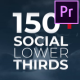 150+ Social Lower Thirds - VideoHive Item for Sale