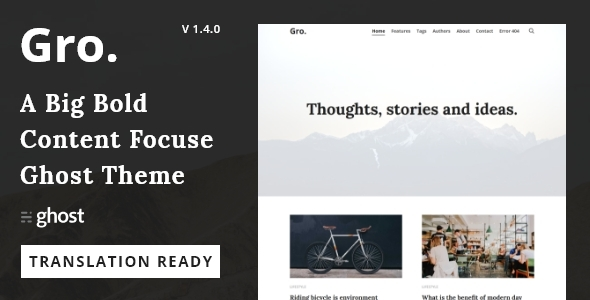 Gro - Big Bold Content focus Ghost Blog and Magazine theme - Ghost Themes Blogging