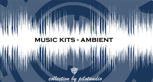 Music Kits - Ambient