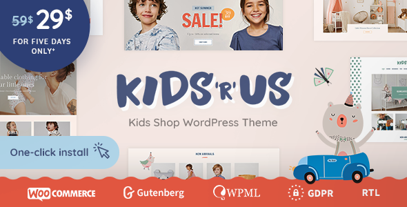Kids R Us - Toy Store and Kids Clothes Shop Theme